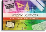 Graphic Solutions New Junior Cycle Graphics DCG Solotions