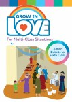 Grow In Love For Multi Class Situations Veritas