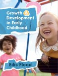 Growth And Development In Early Childhood Boru Press