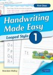 Handwriting Made Easy Looped Style Book 1 First Class CJ Fallon