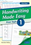 Handwriting Made Easy Print Style Book 1 First Class CJ Fallon