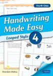 Handwriting Made Easy Looped Style Book 4 Fourth Class CJ Fallon
