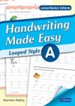 Handwriting Made Easy Looped Style Book A Junior and Senior Infants CJ Fallon