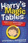 Harrys Magic Tables Learn your Times Tables in as little as a week Gill and MacMillan