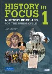 History in Focus Pack (includes Book 1 &2) Junior Cert History CJ Fallon