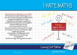 I Hate Maths Leaving Cert Edition Higher Level - Book 2 - Algebra Part 2 Simultaneous Equations