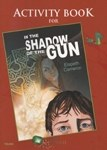 In the Shadow of the Gun Activity Book 6th Class Folens