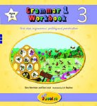 Jolly Grammar 1 Workbook 3 First Steps in Grammar Spelling and Punctuation