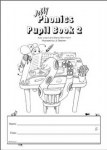 Jolly Phonics Pupils Book 2 Black and White