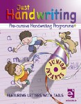 Just Handwriting for Junior Infants PRE-CURSIVE Educate