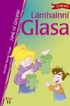 Lamhainni Glasa Leabhair Ghaeilge Book 11 O Brien Press