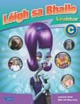 Leigh Sa Bhaile Leabhar C Third Class CJ Fallon
