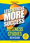 Less Stress More Success Business Studies Junior Cycle Gill and MacMillan