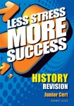Less Stress More Success History Junior Cert Gill and MacMillan