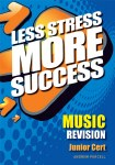 Less Stress More Success Music Junior Cert Gill and MacMillan
