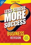 Less Stress More Success Business Leaving Cert Gill and MacMillan