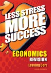 Less Stress More Success  Economics Leaving Cert Gill and MacMillan