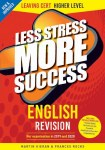 Less Stress More Success English Leaving Cert Higher Level Gill and MacMillan