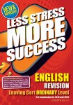 Less Stress More Success English Ordinary Level Leaving Cert Gill and MacMillan