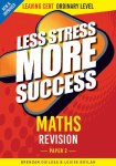 Less Stress More Success Maths Leaving Cert Ordinary Level Paper 2 Gill and MacMillan