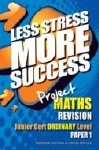 Less Stress More Success Project Maths Junior Cert Ordinary Level Paper 1 Gill and MacMillan