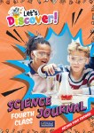Let's Discover! Fourth Class Science Journal CJ Fallon