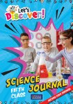 Let's Discover! Fifth Class Science Journal CJ Fallon