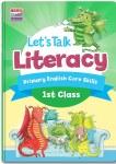 Lets Talk Literacy 1st Class Ed Co