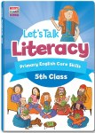 Lets Talk Literacy 5th Class Ed Co