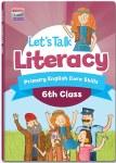 Lets Talk Literacy 6th Class Ed Co
