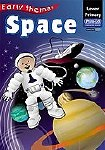 Early Themes Space Infant Classes Prim Ed