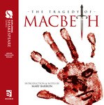 Macbeth The Tragedy of Macbeth with Free E Book Educate