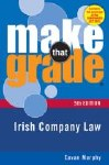Make that Grade Irish Company Law 5th Edition Gill and MacMillan