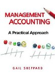 Management Accounting A Practical Approach Gill and MacMillan