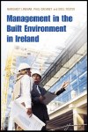 Management in the  Built Environment in Ireland Gill and MacMillan