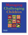 Managing Challenging Children 1st to 6th Class Prim Ed