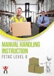 Manual Handling Instruction Fetac Level 6 Gill and MacMillan