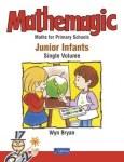Mathemagic Junior Infant One Single Volume Edition CJ Fallon