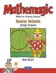 Mathemagic Senior Infants One single Volume Edition CJ Fallon
