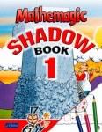 Mathemagic Shadow Book 1 for First Class CJ Fallon
