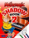 Mathemagic Shadow Book 2 for Second Class CJ Fallon