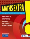 Maths Extra! Paper 2 Leaving Cert Higher Level Maths CJ Fallon