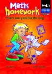 Maths Homework thats too good for the Dog Book 3 Third and Fourth Class Prim Ed
