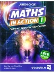 Maths In Action 1 Common Introductory Course Junior Cert with Free E Book Educate