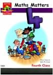 Maths Matters 4 Text Fourth Class Ed Co