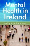 Mental Health In Ireland Policy Practice and Law Gill and MacMillan
