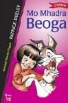 Mo Mhadra Beoga O Brien Press Leabhair Ghaeilge Book 12 O Brien Press