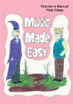 Music Made Easy 1 Teachers Manual First Class
