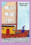 Music Made Easy 2nd class Pupils Workbook