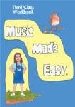 Music Made Easy 3rd class Pupils Workbook